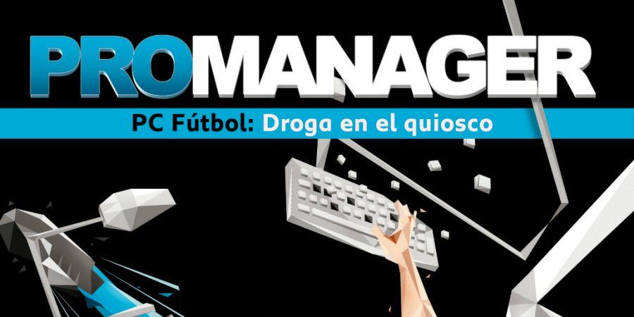 Promanager, un relato imprescindible a la altura de la leyenda de PC Fútbol