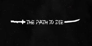 The Path to Die