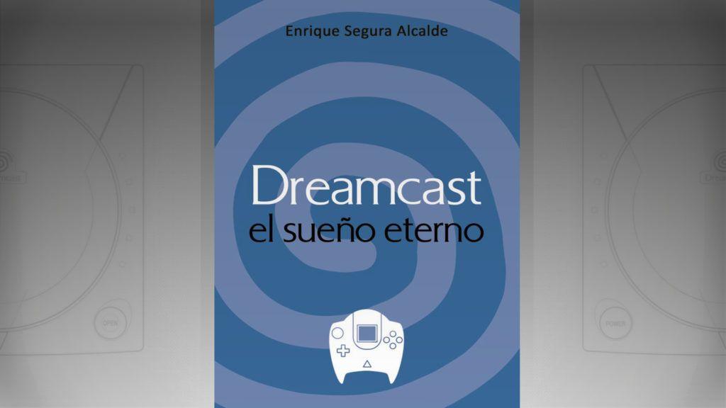 Dreamcast el sueño eterno portada