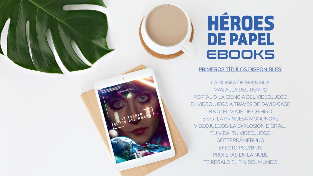 La editorial Héroes de Papel da el salto al formato ebook. Ya podemos encontrar en las tiendas 12 de sus libros en formato digital.
